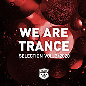 We Are Trance Selection Vol. 2/2020 by Various Artists