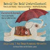 Richman: Behold the Bold Umbrellaphant - Saint-Saens: Carnival of the Animals von Various Artists