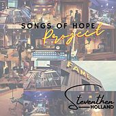 Songs of Hope Project by Steventhen Holland