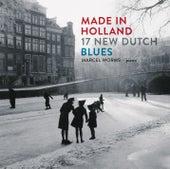 Made in Holland: 17 New Dutch Blues von Marcel Worms