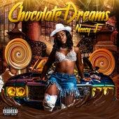 Chocolate Dreams by Neecy J