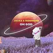 Oh God by The Jacka