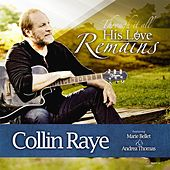 His Love Remains de Collin Raye