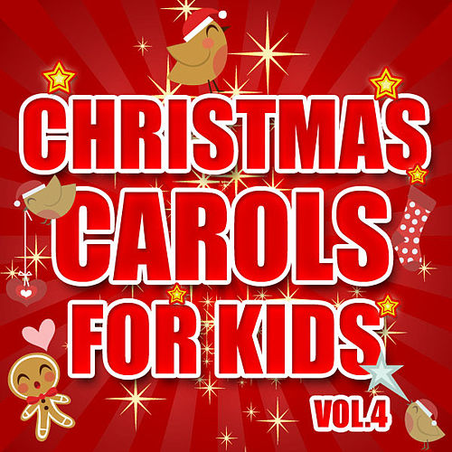 Christmas Carols for Kids Vol. 4 by The Countdown Kids