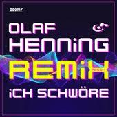 Ich schwöre (Remix) von Olaf Henning
