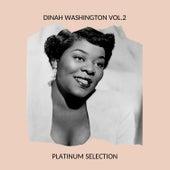 Dinah Washington Vol.2 - Platinum Selection von Dinah Washington