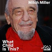 What Child Is This? de Mitch Miller