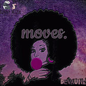 moves. by Devaune