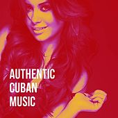 Authentic Cuban Music de Cuban Latin Club, Musica Cubana, Romantico Latino