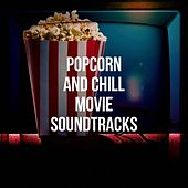 Popcorn and Chill Movie Soundtracks de Soundtrack