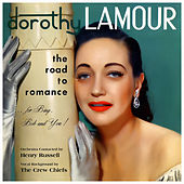 The Road to Romance von Dorothy Lamour