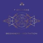 7 Chakras Beginners Meditation (Therapy Music to Balancing All Layers) de Meditation Music Zone