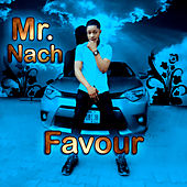 Favour by Mr. Nach