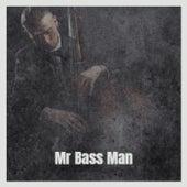 Mr Bass Man de Various Artists