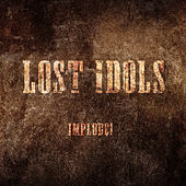 IMPLODE! by Lost Idols