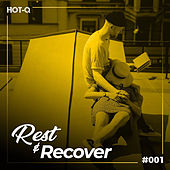 Rest & Recover 001 by Various Artists
