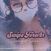 Swipe Forever by Jennifer Juan