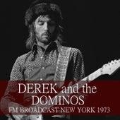 Derek and the Dominos FM Broadcast New York 1973 de Derek and the Dominos