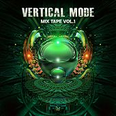 Mix Tape, Vol.1 by Vertical Mode