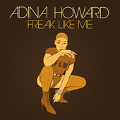 Freak Like Me von Adina Howard