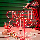 Crucchi Gang von Crucchi Gang