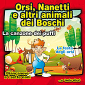 La canzone dei Puffi - Orsi nanetti e altri animali dei boschi by Various Artists
