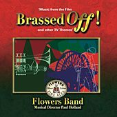 Brassed Off! by The Flowers Band