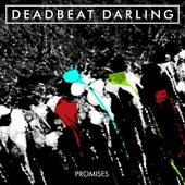 Promises by Deadbeat Darling
