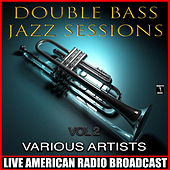 Double Bass Jazz Sessions Vol. 2 by Various Artists