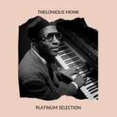 Thelonious Monk - Platinum Selection de Thelonious Monk