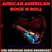 African American Rock n Roll Vol. 3 by Various Artists