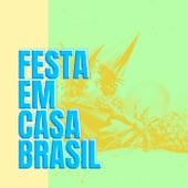 Festa Em Casa Brasil von Various Artists