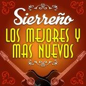 Sierreño Los Mejores y Mas Nuevos by Various Artists