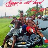 Nigga's Not Hard von ABM Jet