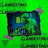 Set Bailão Clandestino (feat. Mc Niack, Mc Moana, Mc Dricka, MC 2R, Mc Th, Mc Rennan, Mc Levin, Mc Gw, Mc Lipi, Mc Lan, Mc Pierre, Mc Kevin o Chris, Mc Brunna Alves, Mc Rick & Mc Jacare) de DJ Leo Mendes
