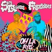Oh La Aye by San Quinn