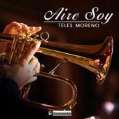 Aire Soy de Teles Moreno