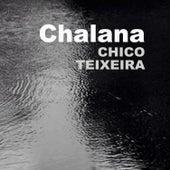 Chalana (Ao Vivo) de Chico Teixeira