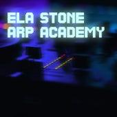 Arp Academy by Ela Stone