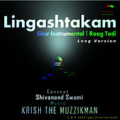 Lingashtakam (Extended Version) by Krish The Muzzikman