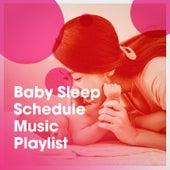 Baby Sleep Schedule Music Playlist by Smart Baby Lullaby Music, Musica para Bebes Especialistas, Dormir