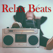 Relax Beats - chillhop and lofi by Various Artists