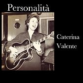 Personalità von Caterina Valente