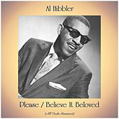 Please / Believe It Beloved (Remastered 2020) by Al Hibbler