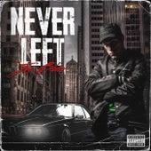 Never Left by Joe Blow