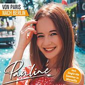 Von Paris nach Berlin by Pauline