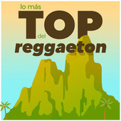 Lo Más Top del Reggaeton di Various Artists