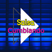 Salsa - Cumbiando de Various Artists