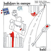 Holidays In Europe (The Naughty Nought) by K.U.K.L.