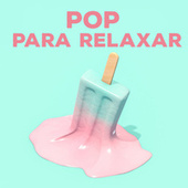 Pop Para Relaxar de Various Artists